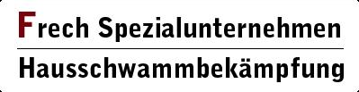 Firma Frech Sanierung – Echter Hausschwamm und Schimmel Bekämpfung, Beseitigung in Berlin Brandenburg